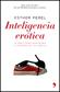 Libros Inteligencia erótica. Claves para la pasión