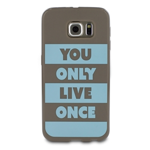 Words - Funda TPU Tacto Goma Marrón You Only Live Samsung Galaxy S6  words