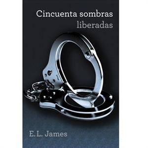 Grijalbo Cincuenta Sombras Liberadas (trilogia Cincuenta Sombras 3).