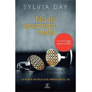 Grupo Planeta No Te Escondo Nada By Silvia Day (novela)