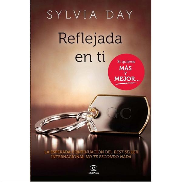 Grupo Planeta - Reflejada En Ti By Silvia Day ( Novela Erotica)