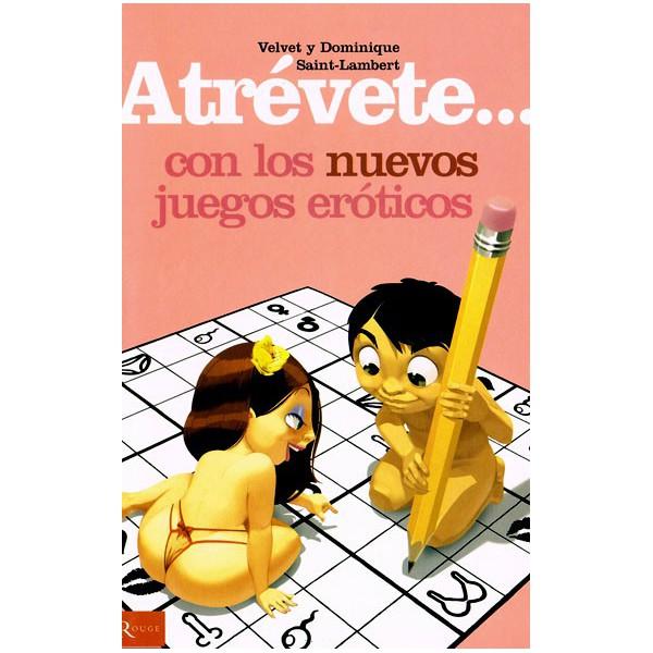 Libros Atrévete Con Los Nuevos Juegos Eróticos