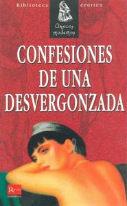 Libros - Confeciones De Una Desvergonzada
