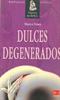 Libros Dulces Degenerados