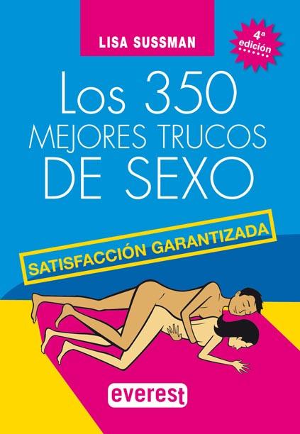 Libros - Los 350 mejores trucos de sexo